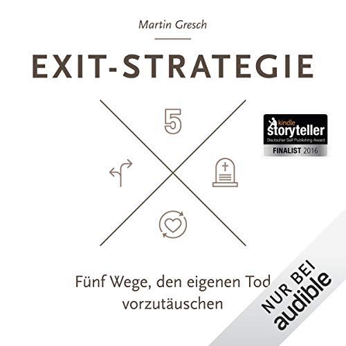Exit-Strategie: Fünf Wege, den eigenen Tod vorzutäuschen