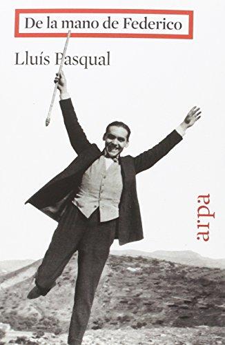 De La Mano De Federico por Lluís Pasqual