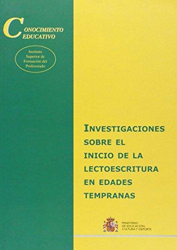 Investigaciones sobre el inicio de la lectoescritura en edades tempranas (Conocimiento Educativo. Serie: Situación)