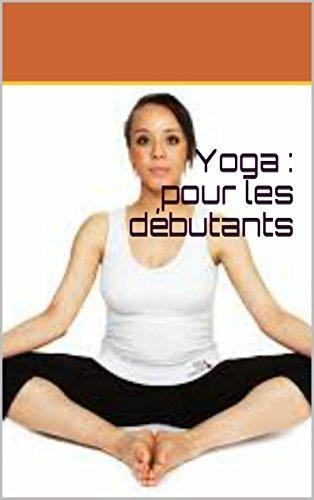 Yoga : pour les débutants