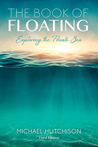 Book of Floating (Consciousness Classics)