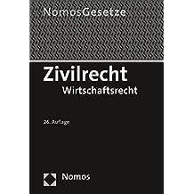 Zivilrecht: Wirtschaftsrecht - Rechtsstand: 23. August 2017