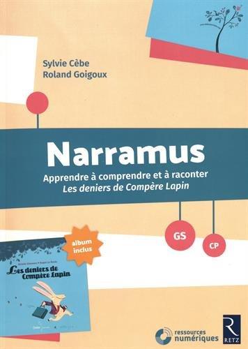 Narramus : Les deniers de Compère Lapin (+ album et CD-Rom) par Sylvie Cèbe