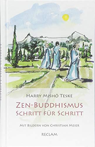 Zen-Buddhismus Schritt für Schritt: Eine Einführung