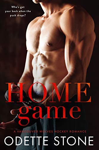 Home Game:  A hockey sports romance novel (A Vancouver Wolves Hockey Romance Book 2) (English Edition)
