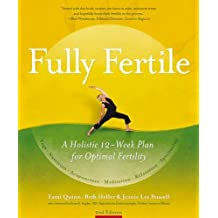 Fully Fertile: A 12-Week Plan for Optimal Fertility