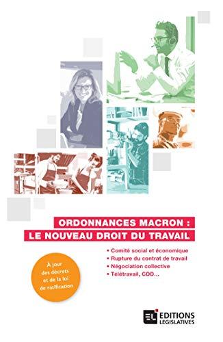 Ordonnances Macron : le nouveau droit du travail par Collectif