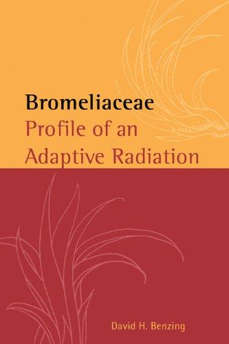 Bromeliaceae: Profile of an Adaptive Radiation - Adaptive Terry