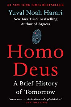 Homo Deus: A Brief History of Tomorrow (English Edition) van [Harari, Yuval Noah]