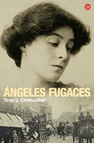 ANGELES FUGACES par Tracy Chevalier
