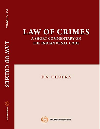 Law of Crimes - A short commentary on the Indian Penal Code