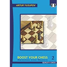 Boost your Chess 2 (Beyond the Basics)