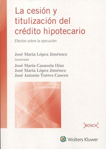 Cesión y titulización del crédito hipotecario, La