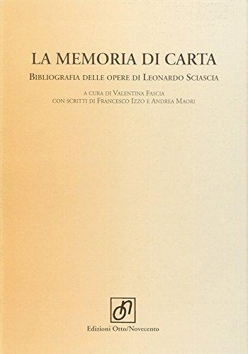 Memoria Di Carta. Bibliografia Dell