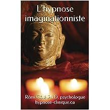 L'hypnose imaginationniste (hypnose-clinique.ca)