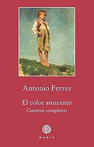 El color amaranto par Antonio Ferres