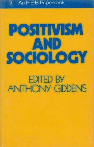 Positivism and Sociology