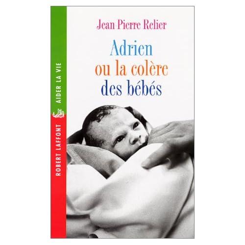 Adrien ou la Colère des bébés