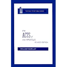 The Acts of the Apostles (Daily Study Bible (Westminster Hardcover))