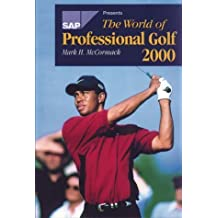 The World Of Professional Golf by Mark H. McCormack (2000-04-15)