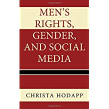 Men's Rights, Gender, and Social Media