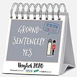 Denglisch 2020: Aufstellbarer Typo-Art Postkartenkalender. Jede Woche ein neuer Spruch. Hochwertiger Wochenkalender für den Schreibtisch -