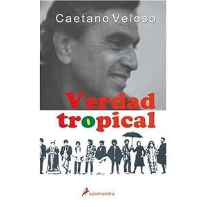 Verdad tropical (No-ficción)