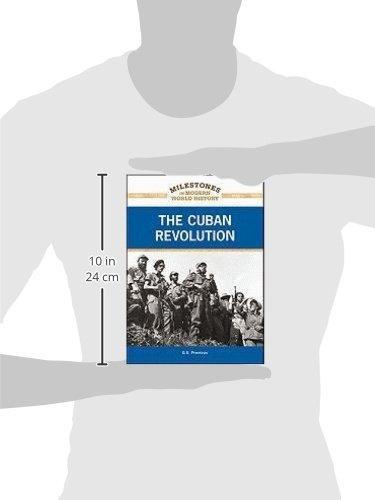 The Cuban Revolution (Milestones in Modern World History)