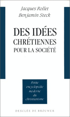 Des idées chrétiennes pour la société