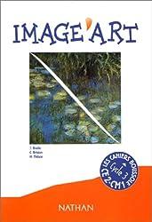 Image'art CE2-CM1 : Cahier de l'élève