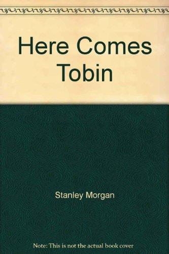 here-comes-tobin