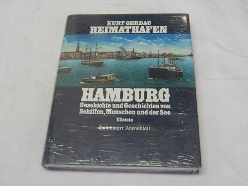 heimathafen-hamburg-geschichte-u-geschichten-von-schiffen-menschen-ud-see