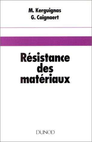 RESISTANCE DES MATERIAUX. 4ème édition