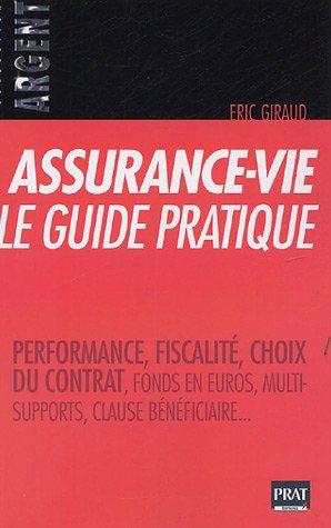 Assurance-vie, le guide pratique par Eric Giraud