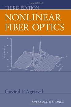 Nonlinear Fiber Optics (Optics and Photonics) di [Agrawal, Govind]