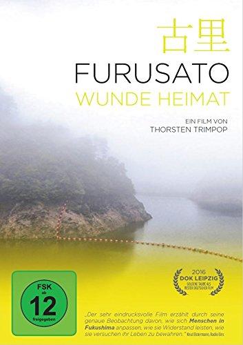 Furusato - Wunde Heimat Fukushima