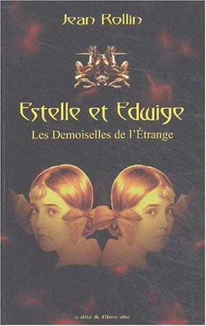 Estelle et Edwige, les demoiselles de l'étrange par Jean Rollin