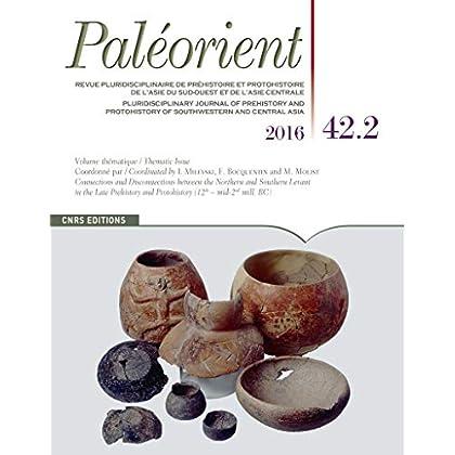 Paléorient 42.2 - La fin de la Préhistoire au Levant