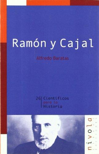 Ramón y Cajal por Luis Alfredo Baratas Díaz