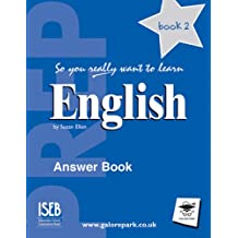 So You Really Want to Learn English Book 2: Answer Book