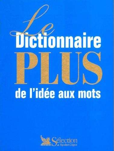 le-dictionnaire-plus-de-l-39-ide-aux-mots