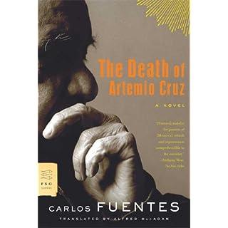 The Death of Artemio Cruz: A Novel (FSG Classics) (English Edition)
