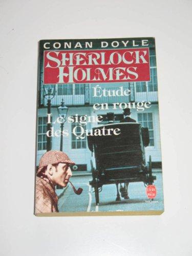 Sherlock Holmes. Étude en rouge. Le Signe des quatre par Arthur Conan Doyle