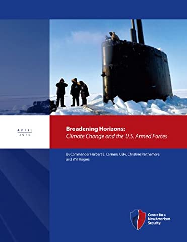 Broadening Horizons: Climate Change and the U.S. Armed Forces