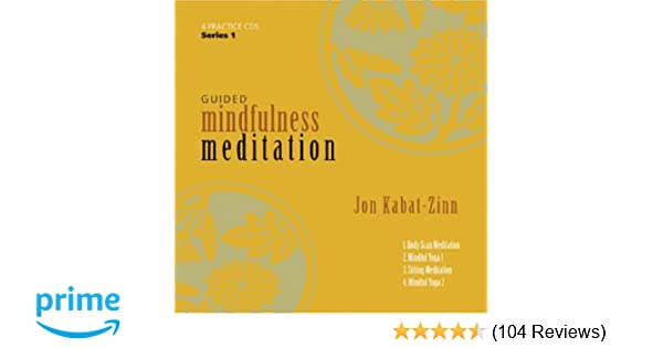 b3f7818de9 Guided Mindfulness Meditation  Amazon.co.uk  Jon Kabat-Zinn  9781591793595   Books