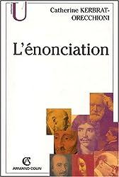 L'énonciation. De la subjectivité dans le langage, 4ème édition