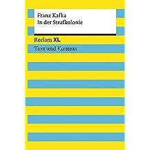 In der Strafkolonie: Reclam XL – Text und Kontext