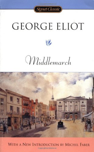 Middlemarch (Signet Classics) por George Eliot
