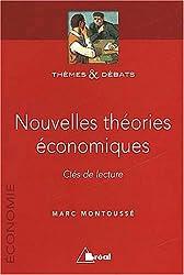 Nouvelles théories économiques. Clés de lecture