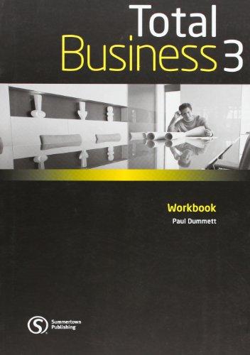 Total business. Workbook. Per le Scuole superiori: 3 por Paul Dummet